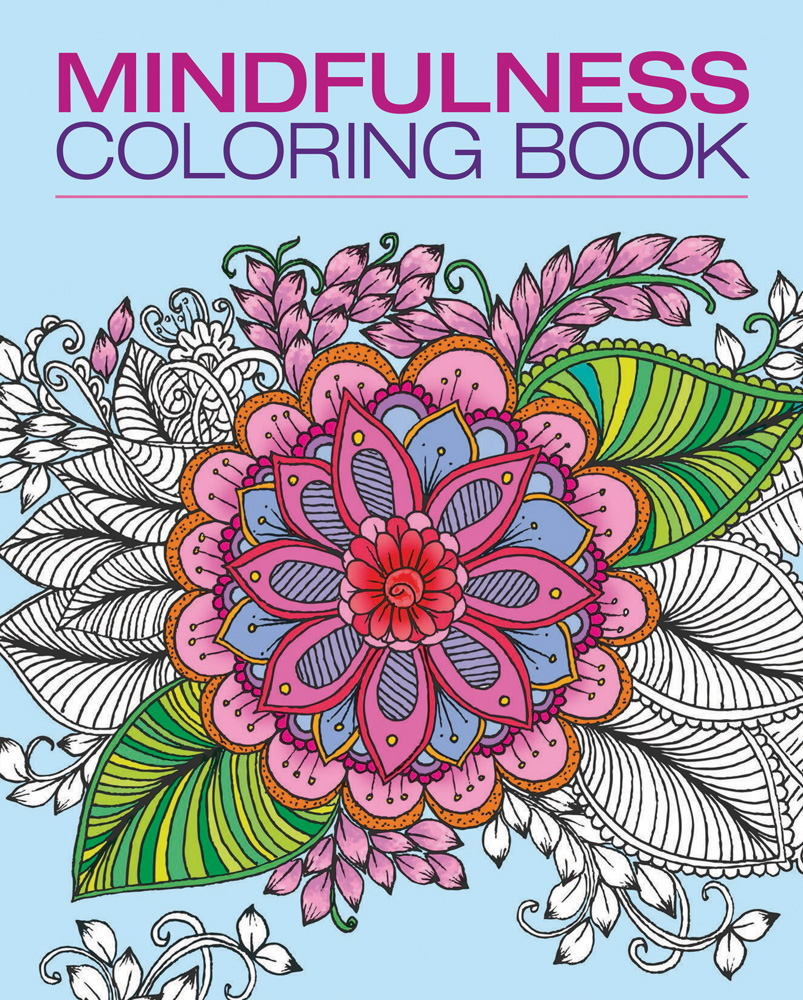 Mindfulness coloring book - Mindfulness Coloring Book
