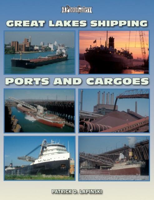 Great Lakes Shipping Ports Amp Cargoes Quarto Drives Books
