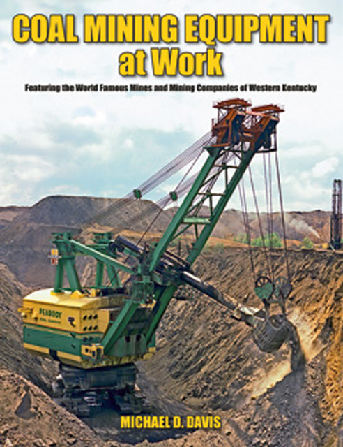 Coal Mining Equipment at Work by Michael Davis