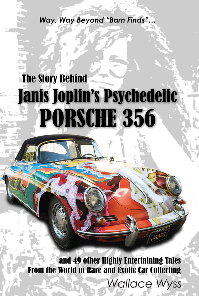 The Story Behind Janis Joplins Psychedelic Porsche 356 By