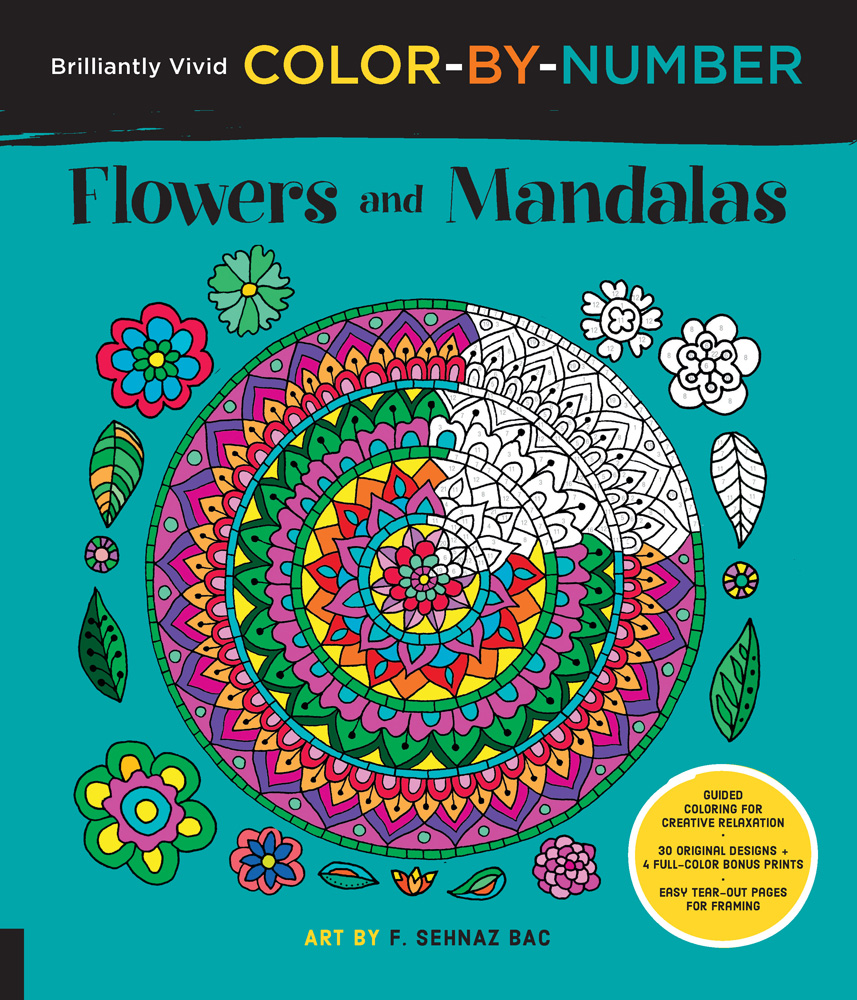 Brilliantly Vivid Color By Number Flowers And Mandalas By