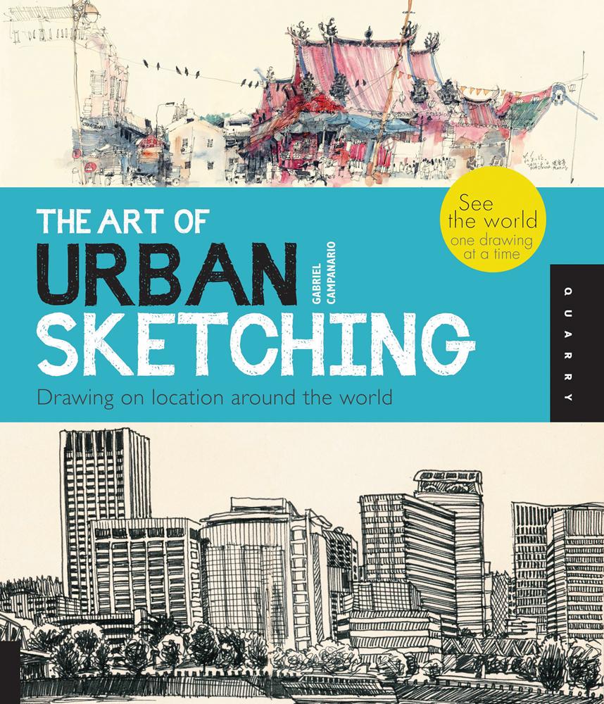 The Art Of Urban Sketching | Quarto Creates Books