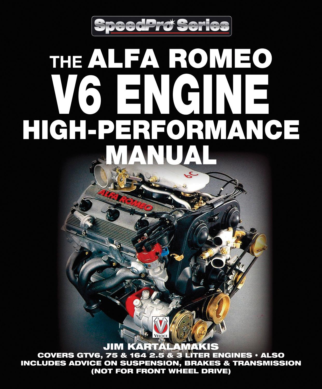 The Alfa Romeo V6 Engine High Performance Manual By Jim