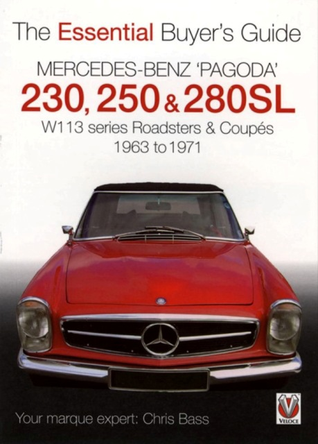 Mercedes benz pagoda 230 250 280sl by chris bass for Mercedes benz books