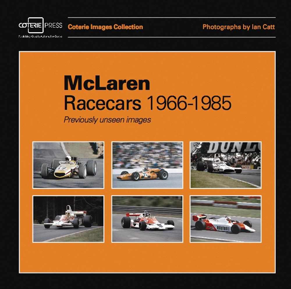 Mclaren Racecars 1966 1985 By William Taylor And Ian Catt