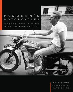 McQueen's Motorcycles Racing and Riding with the King of Cool