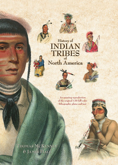 History Of Indian Tribes Of North America - 3 Volume Set