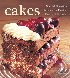 Cakes Special Occasion  Recipes for Parties, Family & Friends