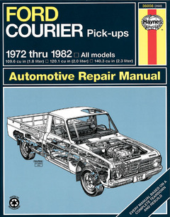 Ford Courier Pick-Ups 1972 thru 1982