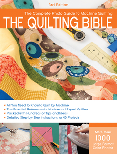 The Quilting Bible, 3rd Edition