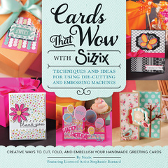 Cards That Wow with Sizzix