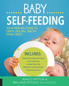 Baby Self-Feeding Solutions for Introducing Purees and Solids to Create Lifelong, Healthy Eating Habits