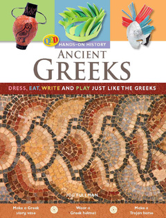 Ancient Greeks Dress, eat, write and play just like the Greeks