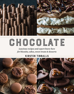 Chocolate Luscious recipes and expert know-how, step by step, for biscuits, cakes, sweet treats and desserts