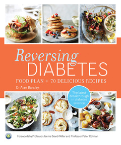 Reversing Diabetes Food Plan And 70 Delicious Recipes