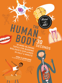 The Human Body in 30 Seconds