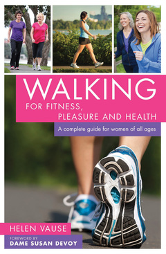 Walking for Fitness, Pleasure and Health
