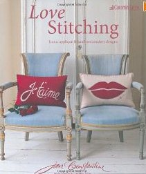 Love Stitching Iconic appliqué and hand-embroidery designs