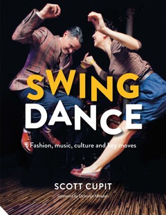 Swing Dance Fashion, music, culture and key moves