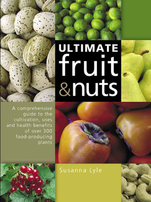 The Ultimate Fruit and Nuts