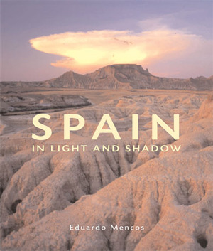Spain in Light and Shadow