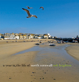 A Year in the Life of North Cornwall