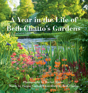 A Year in the Life of Beth Chatto's Gardens