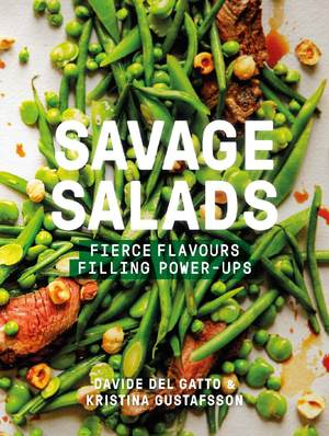 Savage Salads Fierce flavours, Filling power-ups