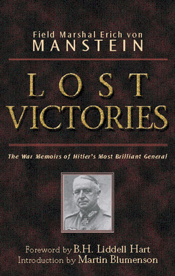 Lost Victories The War Memoirs of Hilter's Most Brilliant General