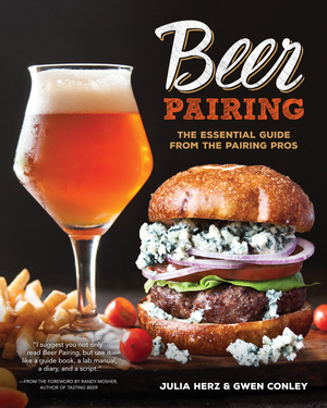 Beer Pairing The Essential Guide from the Pairing Pros