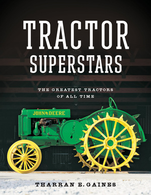 Tractor Superstars The Greatest Tractors of All Time