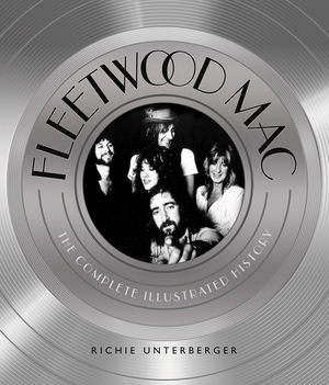 Fleetwood Mac The Complete Illustrated History