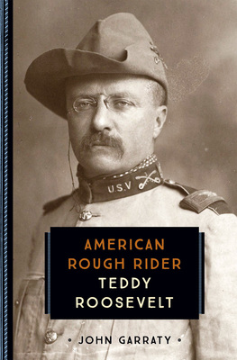 Teddy Roosevelt American Rough Rider