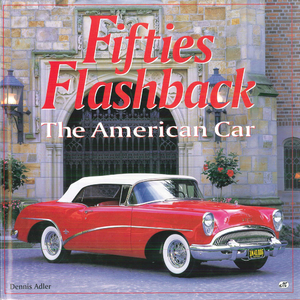 Fifties Flashback The American Car