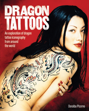 Dragon Tattoos An Exploration of Dragon Tattoo Iconography from Around the World