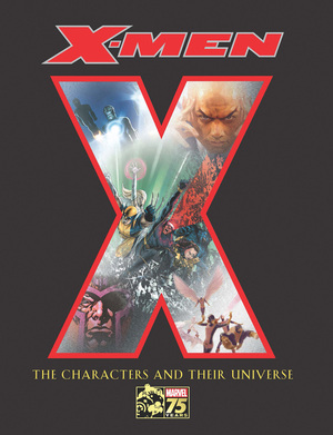 X-Men The Characters and Their Universe