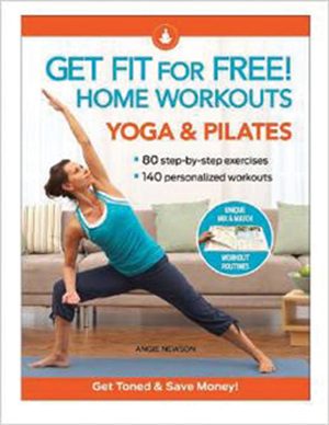 Get Fit For Free! Home Workouts Yoga & Pilates