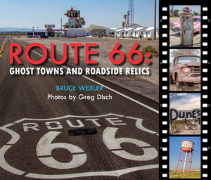 Route 66 Ghost Towns and Roadside Relics