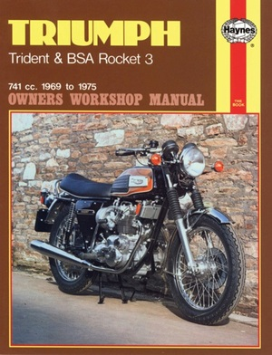 Triumph Trident and BSA Rocket 3 Owners Workshop Manual, No. 136