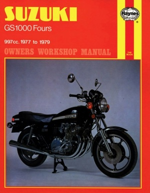 Suzuki GS1000 Fours Owners Workshop Manual No. 484