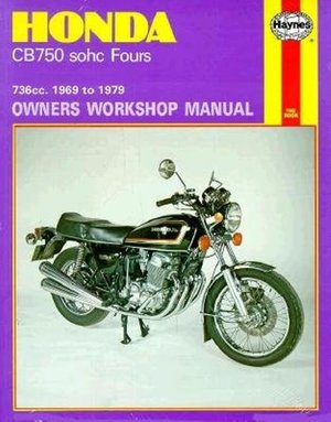 Honda CB750 sohc Fours Owners Workshop Manual, No. 131