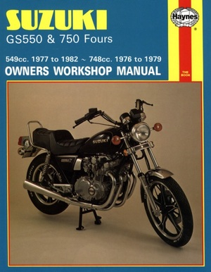 Suzuki GS550 and GS750 Fours Owners Workshop Manual, No. M363