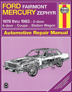 Ford Fairmont Mercury Zephyr 1978-1983