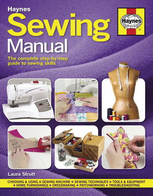 Sewing Manual  The complete step-by-step guide to sewing skills