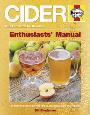 Cider The practical guide to growing apples and making cider