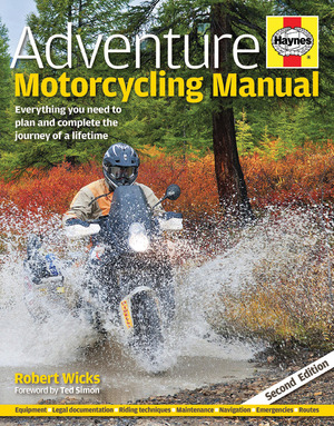 Adventure Motorcycling Manual - 2nd Edition