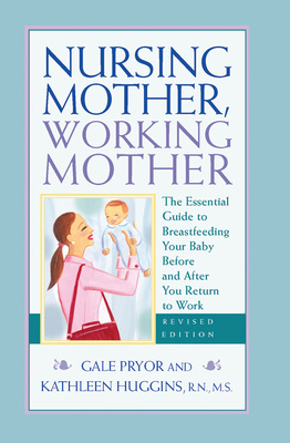 Nursing Mother, Working Mother - Revised