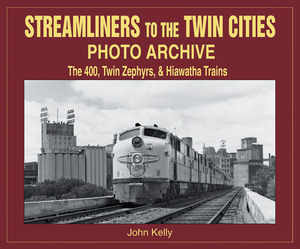 Streamliners to the Twin Cities Photo Archive