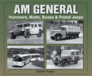 AM General  Hummers, Mutts, Buses &  Postal Jeeps