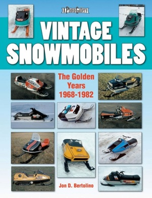 Vintage Snowmobiles  The Golden Years 1968-1982
